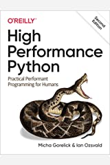 High Performance Python: Practical Performant Programming for Humans Kindle Edition