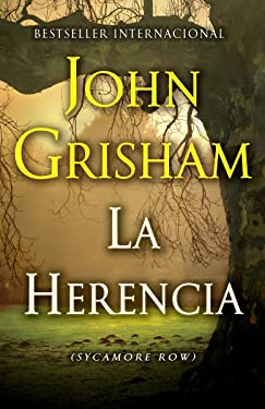 La herencia / Sycamore Row (Spanish Edition)