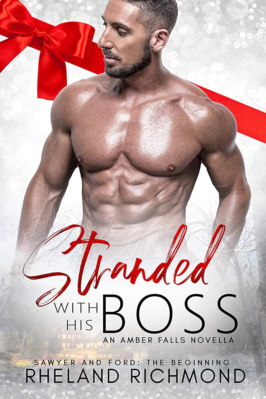 宴会捕虜曲げるStranded With His Boss (Amber Falls Book 1) (English Edition)