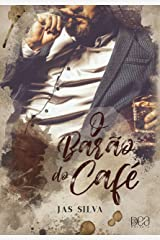 O Barão do Café eBook Kindle