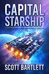 Capital Starship: A Space Opera Epic (The Ixan Prophecies Book 4) Kindle Edition