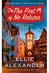 The Pint of No Return: A Mystery (A Sloan Krause Mystery Book 2) Kindle Edition