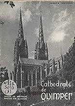 La cathédrale de Quimper (French Edition)
