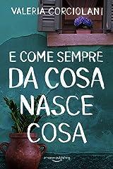 E come sempre da cosa nasce cosa (La colf e l'ispettore Vol. 4) (Italian Edition) Versión Kindle