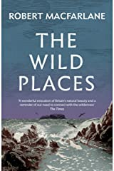 The Wild Places Kindle Edition