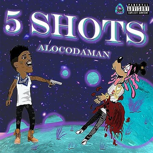 5 Shots [Explicit]