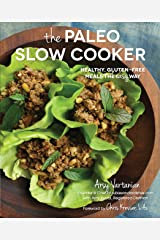The Paleo Slow Cooker: Healthy, Gluten-free Meals the Easy Way Kindle Edition