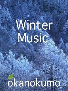 Winter Music,Relaxing,Meditation,Beautiful Nature,okanokumo