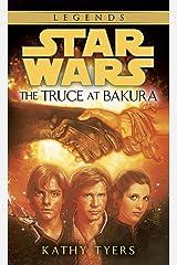The Truce at Bakura: Star Wars Legends (Star Wars - Legends) Kindle Edition