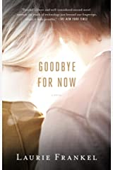 Goodbye for Now: A Novel Kindle Edition