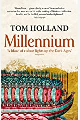 Millennium: The End of the World and the Forging of Christendom Kindle Edition