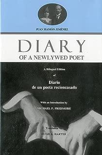 Diary of A Newlywed Poet: A Bilingual Edition of Diario De UN Poeta Reciencasado
