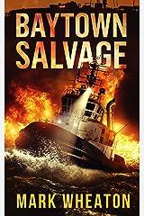 BAYTOWN SALVAGE Kindle Edition