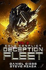 Cold Conflict (Deception Fleet Book 2) Kindle Edition