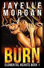 Burn (Elemental Hearts Series Book 1)