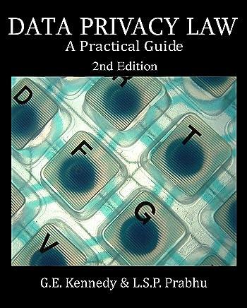 Amazon com: Data Privacy Law: A Practical Guide eBook: G  E  Kennedy