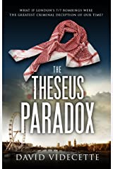 THE THESEUS PARADOX: The stunning breakthrough thriller based on real events, from the Scotland Yard detective turned author. (DETECTIVE INSPECTOR JAKE FLANNAGAN SERIES Book 1) Kindle Edition