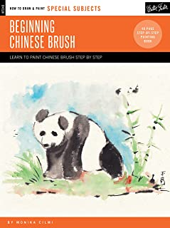Special Subjects: Beginning Chinese Brush: Discover the art of traditional Chinese brush painting (How to Draw & Paint)