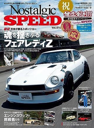 Nostalgic SPEED (ノスタルジックスピード) vol.14 [雑誌]