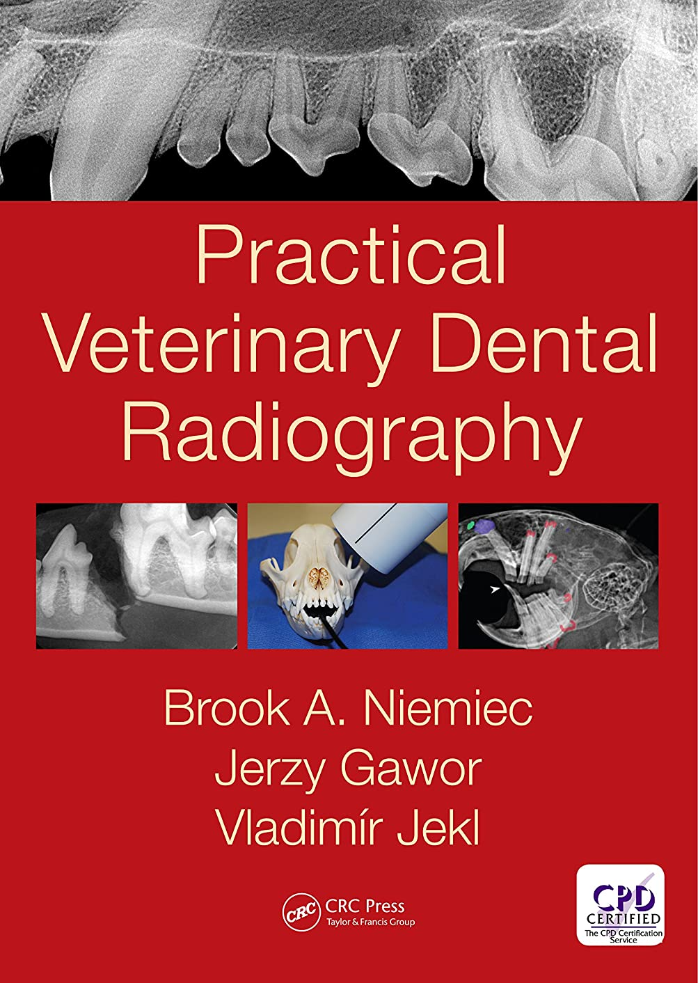 く経過能力Practical Veterinary Dental Radiography (English Edition)