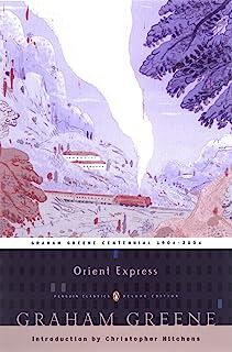 Orient Express: (Penguin Classics Deluxe Edition)