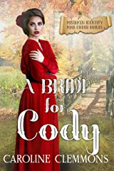 A Bride For Cody: Mistaken Identity Mail Order Brides, Book 9 Kindle Edition