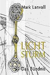 Lichtsturm IV: Das Bündnis Kindle Ausgabe