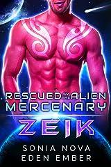 Zeik: A Sci-fi Alien Rebel Romance (Rescued by the Alien Mercenary Book 4) Kindle Edition