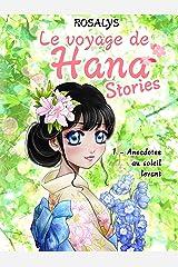 Le voyage de Hana, Stories: Anecdotes au soleil levant Format Kindle