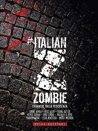 Italian Zombie: Cronache dalla resistenza