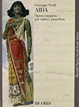 Aida: Opera Completa Per Canto E Pianoforte