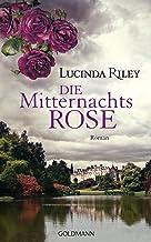 Die Mitternachtsrose: Roman (German Edition)