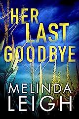 Her Last Goodbye (Morgan Dane Book 2) (English Edition) Format Kindle