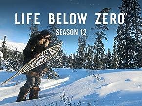 Life Below Zero, Season 12