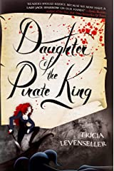 Daughter of the Pirate King: 1 Hardcover