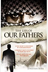 The Lies of Our Fathers (The Barnabas Trilogy Book 2) Kindle Edition