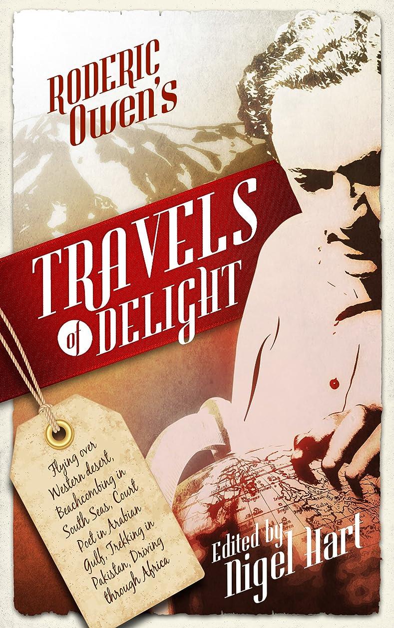 集中的なスクラブだますTravels of Delight (English Edition)