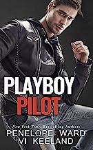 Playboy Pilot (A Series of Standalone Novels Book 3)