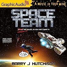 Space Team (Dramatized): Space Team Universe, Book 1