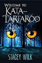 Welcome To Kata-Tartaroo (Gabriel Hunter Book 1)