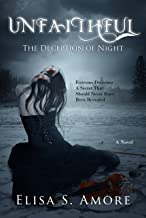 Unfaithful - The Deception of Night: Young Adult Paranormal Romance (The Touched Saga Book 2)
