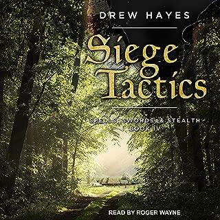 Siege Tactics: Spells, Swords, & Stealth Series, Book 4