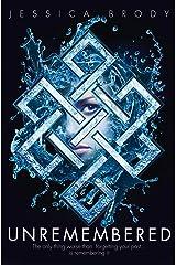 Unremembered (YA Trilogy Book 1) Kindle Edition