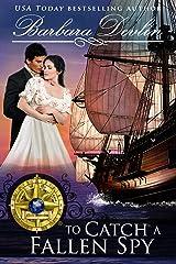 To Catch A Fallen Spy (Brethren of the Coast Book 8) Kindle Edition