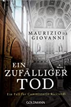 Ein zufälliger Tod: Ein Fall für Commissario Ricciardi 4 (German Edition)