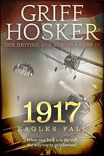 1917 Eagles Fall (British Ace Book 4)