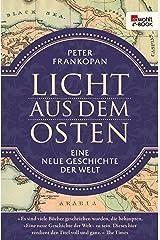 Licht aus dem Osten: Eine neue Geschichte der Welt (German Edition) Format Kindle