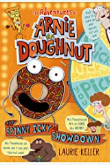 The Spinny Icky Showdown: The Adventures of Arnie the Doughnut Kindle Edition