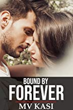 Bound by Forever: An Indian Love Story (The Singham Bloodlines)