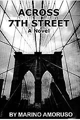 ACROSS 7th STREET Kindle Edition